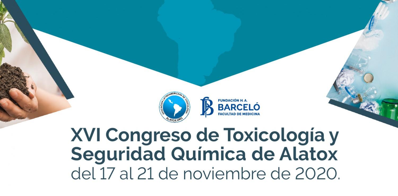 XVI Congreso Latinoamericano de Toxicología y Seguridad Química