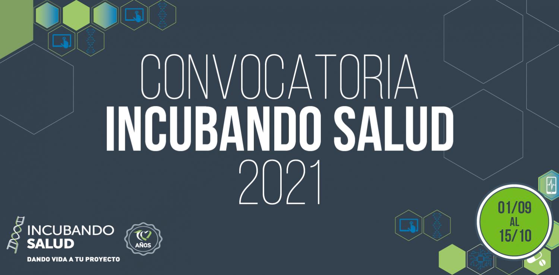 Incubando Salud lanza su convocatoria 2021 para Proyectos Innovadores en Salud